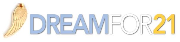 Dream for 21 Header